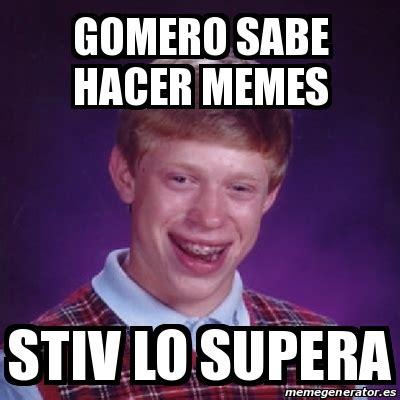 Hacer Memes Meme Bad Luck Brian Gomero Sabe Hacer Memes Stiv Lo