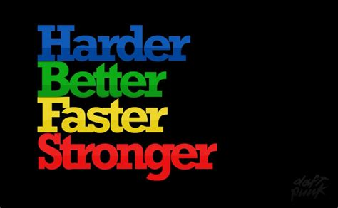 daft punk better faster stronger music daft punk quotes typography text only kanye west