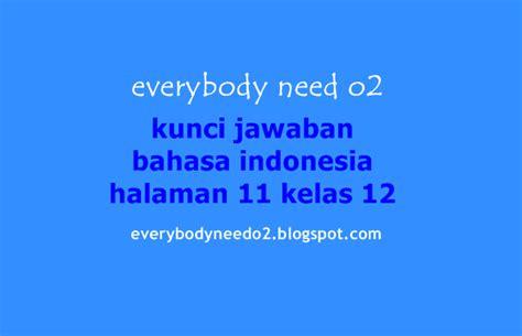 Indonesia Dalam Arus Sejarah 1 Paket 9 Buku Rp 450000 kunci jawaban bahasa indonesia halaman 11 kelas 12