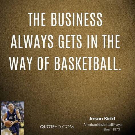 s day quotes jason jason kidd quotes quotesgram