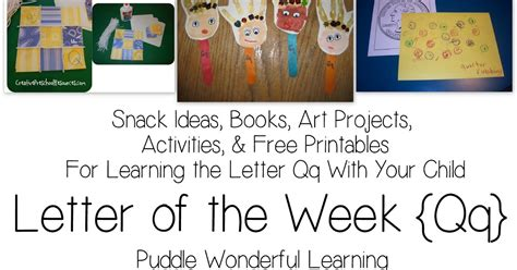 Letter Of Credit Qq Puddle Wonderful Learning Preschool Activities Letter Of The Week Qq