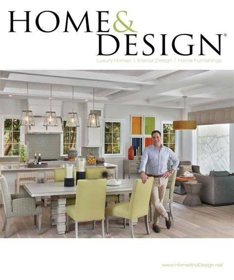 home and design magazine naples fl home design magazine 2016 southwest florida edition by