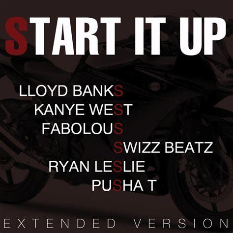 lloyd banks up lloyd banks start it up feat kanye west swizz beatz