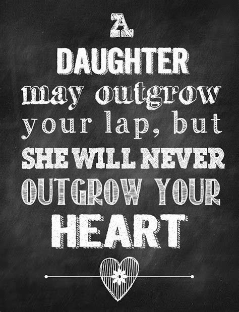 printable quotes about daughters 17 best father daughter quotes on pinterest father