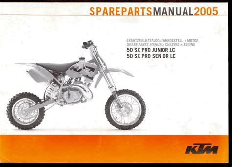 Ktm Parts Pro 2005 Ktm 50 Sx Pro Junior Senior Spare Parts Manual