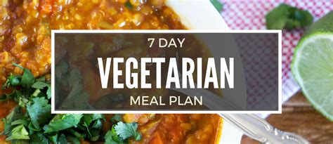 protein 7 day meal plan 7 day vegetarian diet meal plan