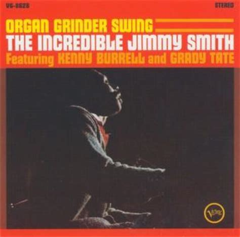 Organ Grinder Swing Jimmy Smith the hammond jazz inventory details for album organ grinder swing by jimmy smith