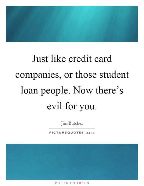Credit Card For New Mba Students by Just Like Credit Card Companies Or Those Student Loan