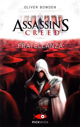 libro assassins creed the official assassin s creed fratellanza oliver bowden