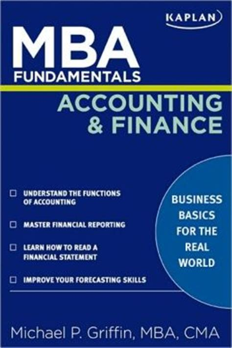 Mba Accounting Books by Mba Fundamentals Accounting And Finance By Michael P