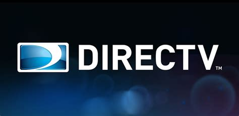 directv app for android tablet official directv app comes to android tablets