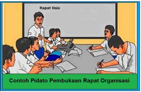 Contoh Isi Rapat by Contoh Pidato Pembukaan Rapat Organisasi Pelajar