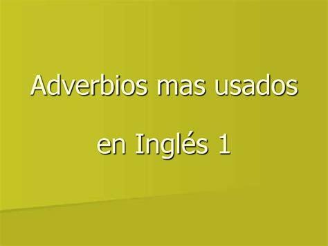 imagenes ingles y español adverbios en ingles 1 vocabulario b 225 sico con