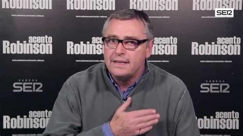 acento robinson el 8403501129 el renacimiento de apo videoblog acento robinson cadena ser youtube