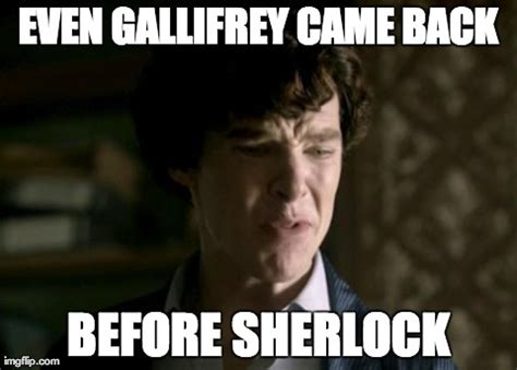 Sherlock Meme - meme monday waiting for sherlock series 3 is so bad that