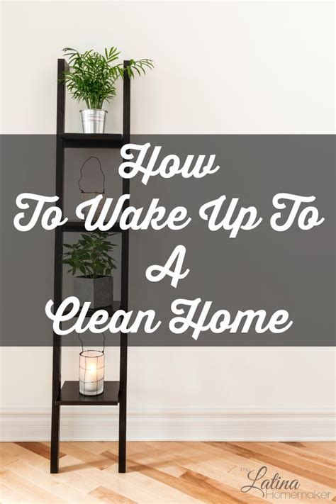 how to wake up to a clean home how to wake up to a clean home