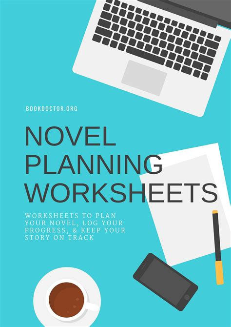 A Novel writing a novel there s a worksheet for that the