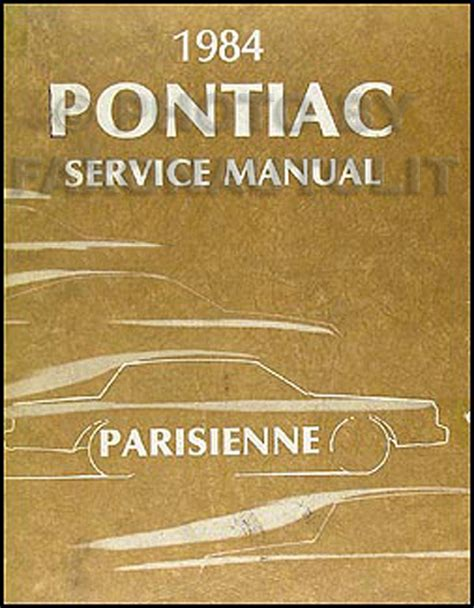 1984 pontiac parisienne repair shop manual original
