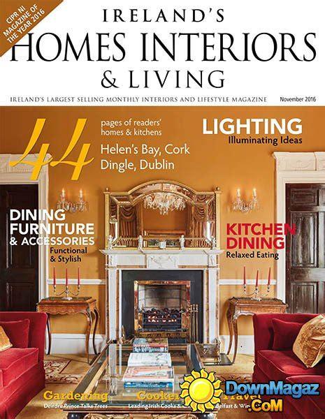 home design magazine ireland ireland s homes interiors living november 2016