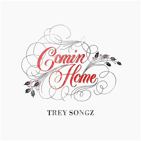 new trey songz comin home hiphop n more