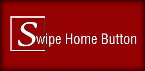 swipe home button ứng dụng hay ho tr 234 n android