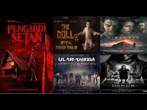 radja film 6 film horor supranatural terbaik indonesia 5 film horor indonesia terbaik 2017 youtube