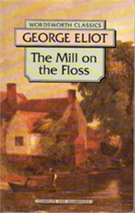 The Mill On The Floss George Eliot covers the mill on the floss by george eliot librarything