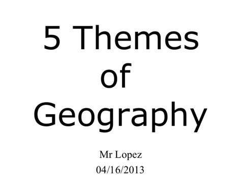 5 themes of geography jeopardy 5 themes of geography