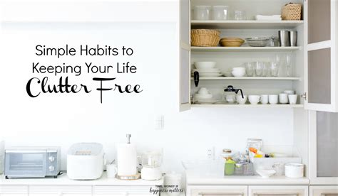 5 days to a clutter free house easy ways to clear up your space books simple habits to keeping your clutter free happiness