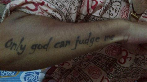 only god can judge me tattoo only god can judge me on right arm