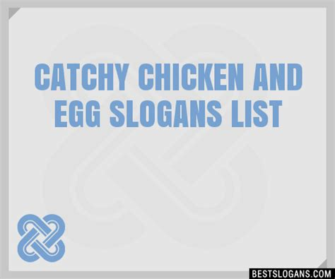 catchy chicken  egg slogans list taglines phrases