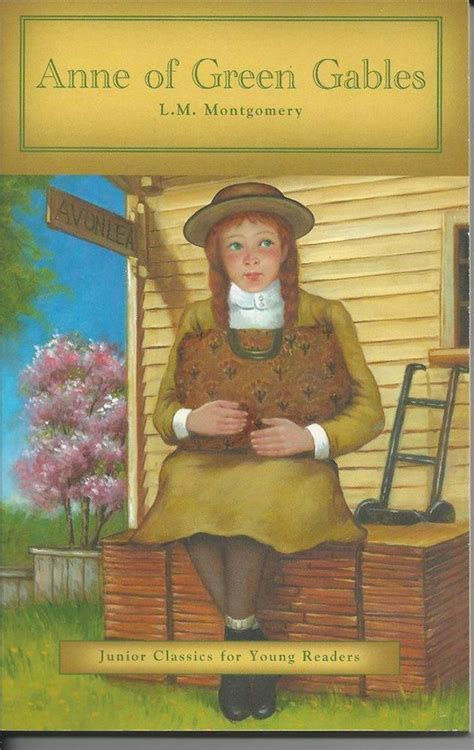 Of Green Gables By Montgomery of green gables by l m montgomery classics jr reader