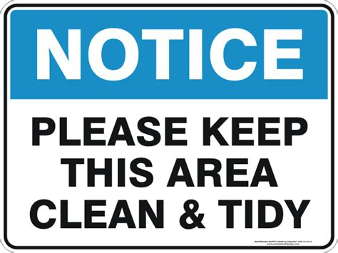 free printable keep area clean signs housekeeping signs australian safety signs