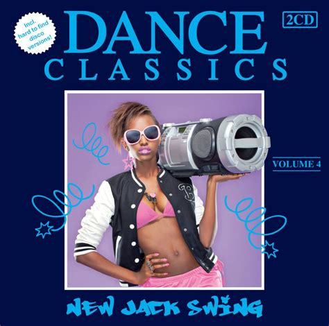 new jack swing dance dance classics new jack swing vol 4 dubman home
