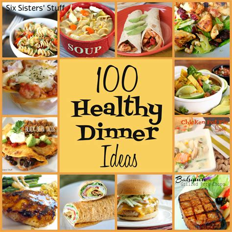 healthy dinner ideas 100 healthy dinner recipes six stuff six