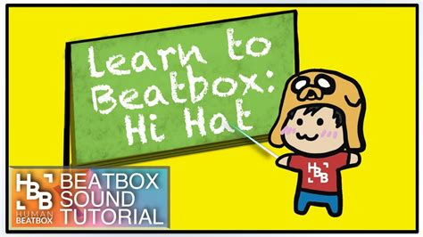 beatbox hihat tutorial basic hi hat learn to beatbox youtube
