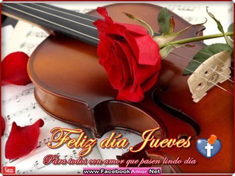 imágenes románticas feliz jueves feliz d 237 a jueves para todos con amor que pasen lindo d 237 a