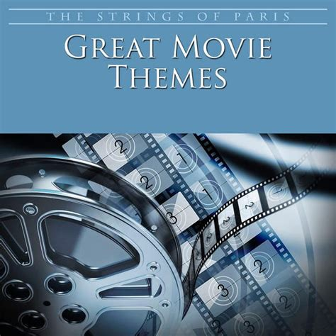 movie themes pictures great movie themes the strings of paris orchestra mp3