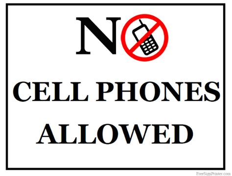 No Cell Phone Sign Printable printable no cell phones allowed sign