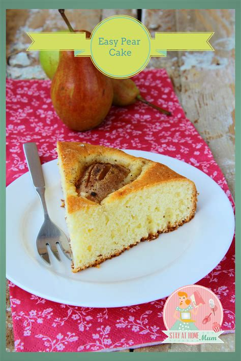 easy pear cake stay  home mum