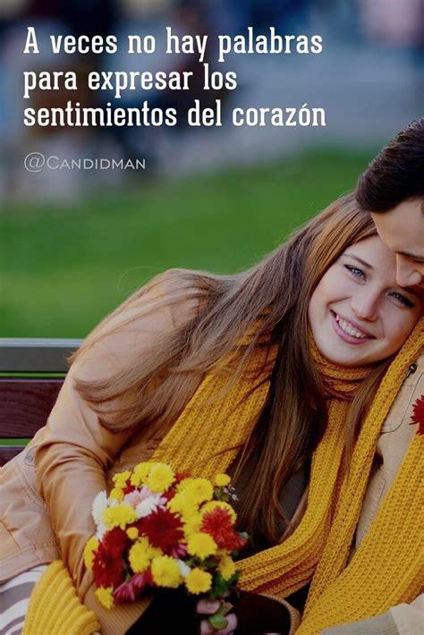 imagenes amor y sentimientos del corazon m 225 s de 25 ideas fant 225 sticas sobre frases chidas cortas en
