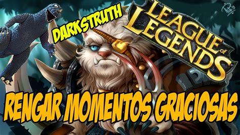 imagenes graciosas league of legends league of legends rengar partes graciosas youtube