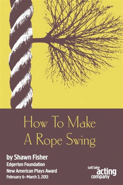 how to tie a rope swing to a tree salt lake acting company how to make a rope swing