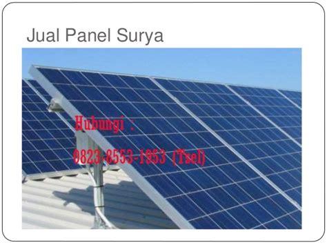 Jual Panel Surya 0823 8553 1953 tsel jual panel surya batam terbaru