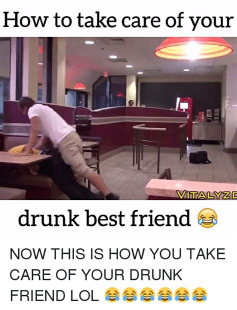 Drunk Friend Memes - 25 best memes about drunk friends drunk friends memes