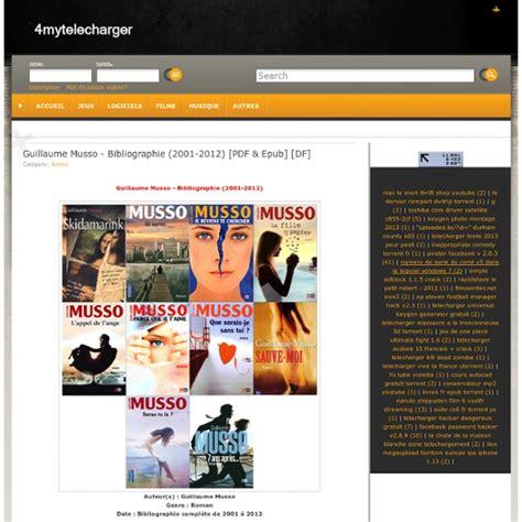 livre électronique format epub gratuit francais t 233 l 233 charger guillaume musso bibliographie 2001 2012