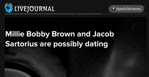 Bobby Brown Dating by Millie Bobby Brown And Jacob Sartorius Are Possibly Dating