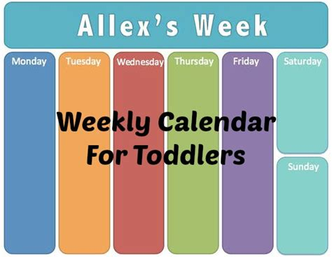 Toddler Calendar How To Make A Weekly Calendar For Toddlers