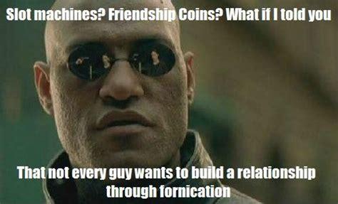 Buzzkill Meme - buzzkill to the slot machine theory friend zone know