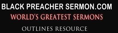 1 Samuel 30 6 Sermon Outline by Black Minister Sermons